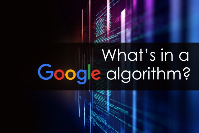 What's in a Google Algorithm?