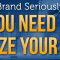 Why You Need To Optimize Your Brand