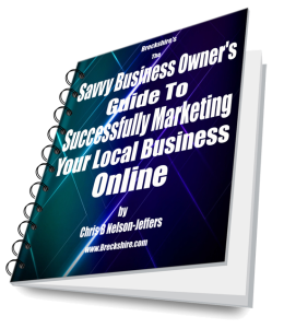 Savvy Business Owners Guide To Successfully Marketing Your Local Business Online