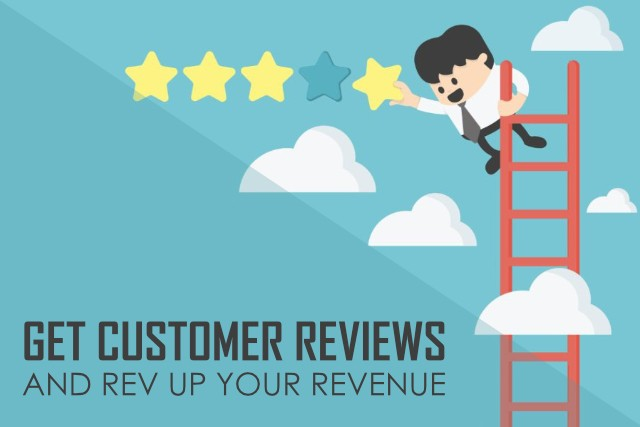 Get Customer Reviews and Rev up your Revenue
